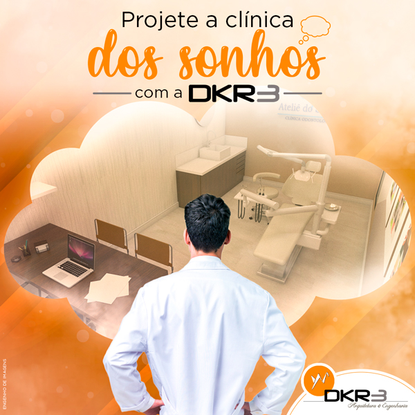 Projete a clínica dos sonhos com a DKR3!